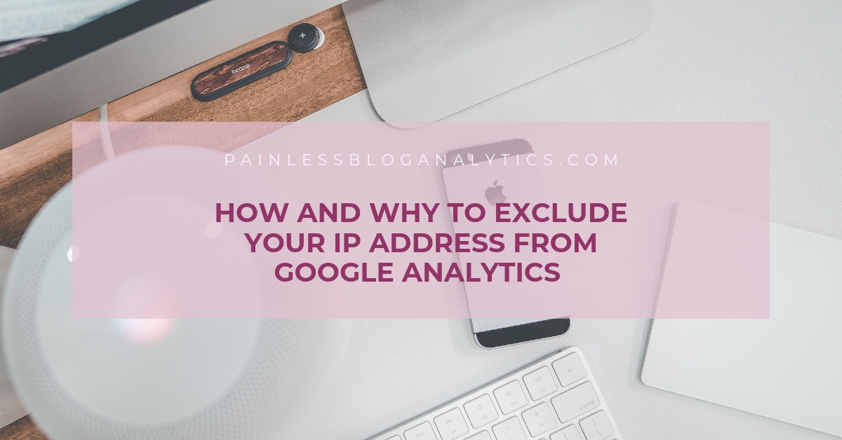 How and Why to Exclude Your IP Address From Google ...