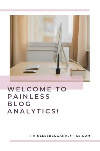 welcome to painless blog analytics