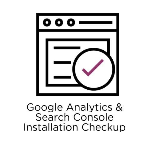 google analytics & search console installation checkup