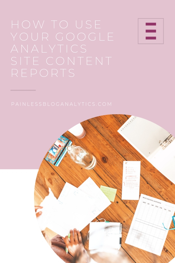 how to use site content reports