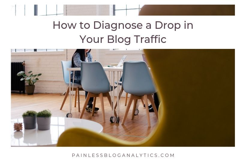 how to diagnose drop in your blog traffic