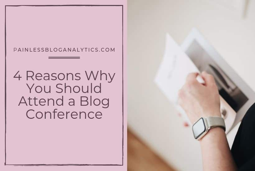 reasons to attend blog conference