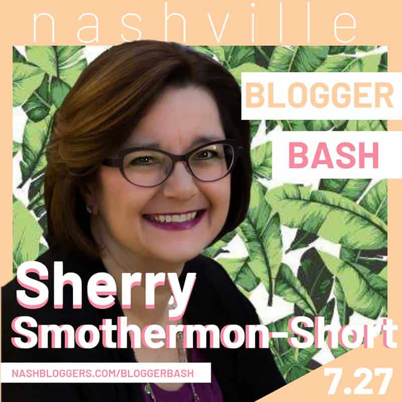 sherry smothermon short nashville blogger bash conference speaker