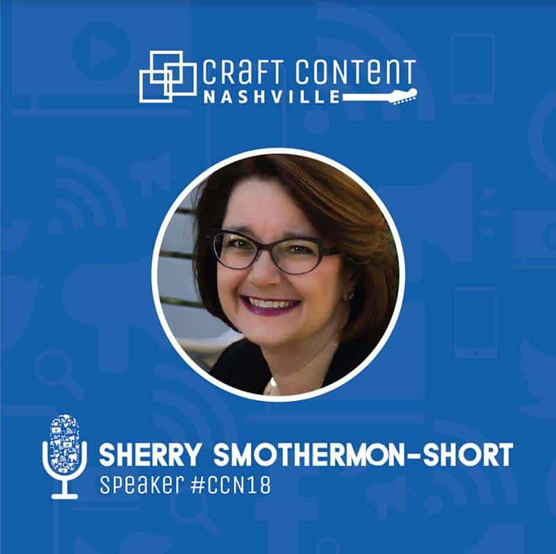 sherry smothermon short craft content nashville conference speaker
