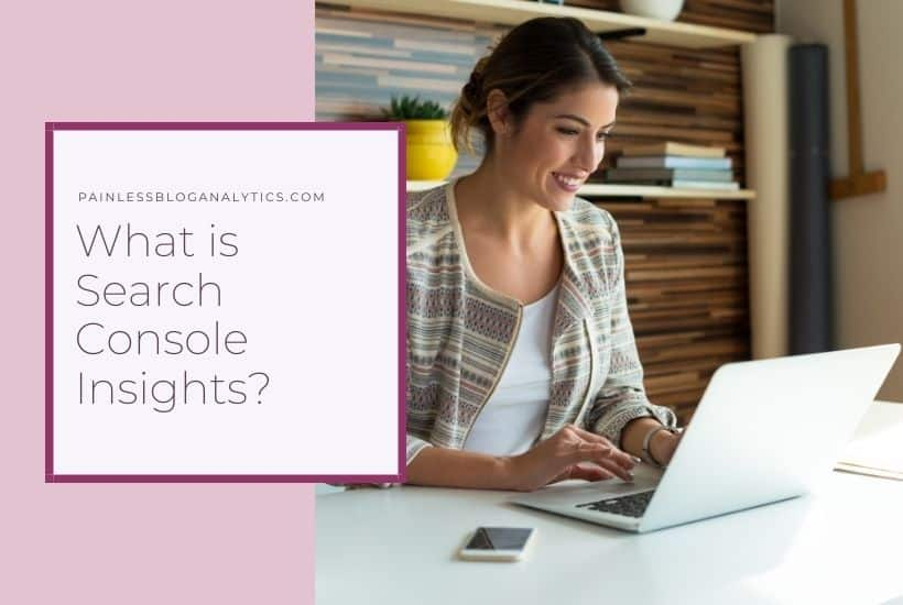 what is search console insights